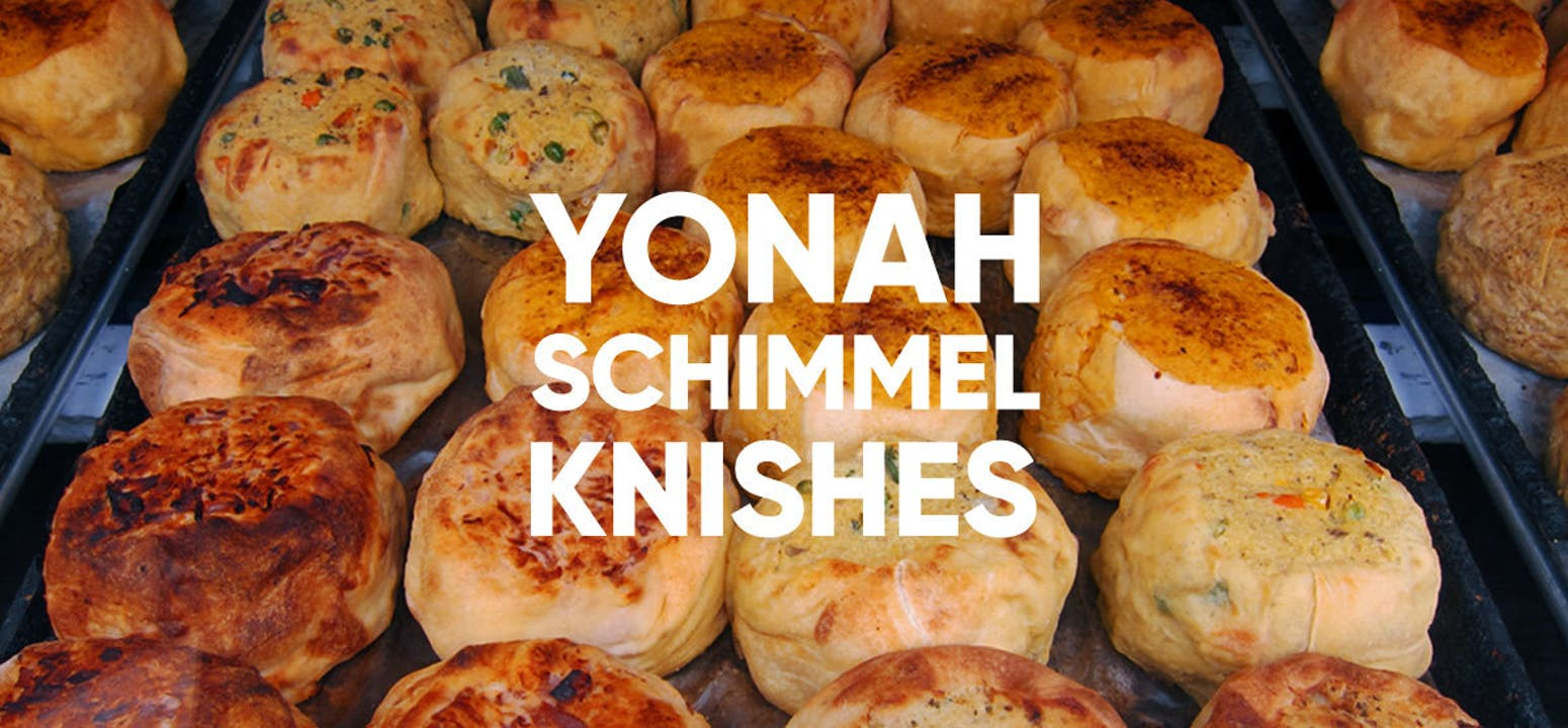 Yonah Schimmel Knishes