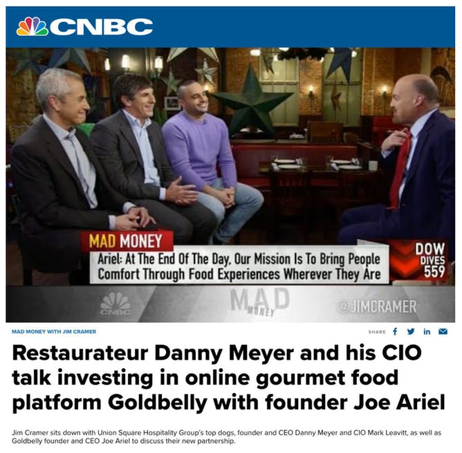 Goldbelly CEO Joe Ariel, Danny Meyer & Mark Leavitt Join Jim Cramer article thumbnail